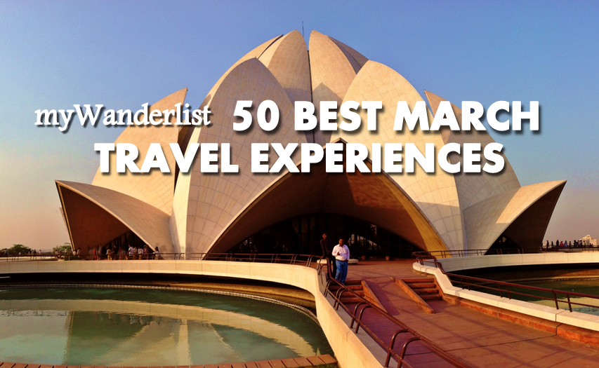 50 Best March Travel Experiences Facebook