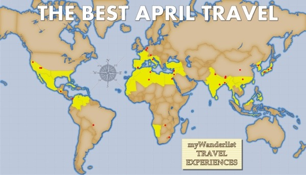 The best travel experiences, destinations and countries to visit in April.
